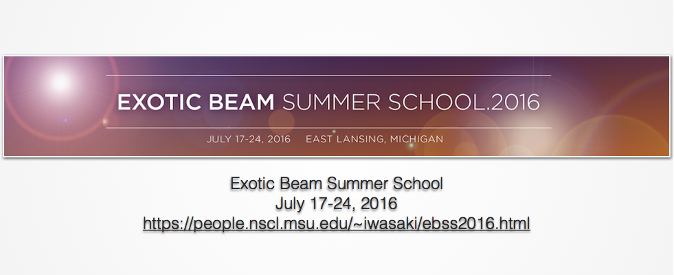 EBSS2016 at NSCL